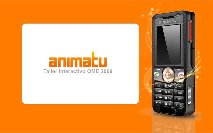 Taller interactivo OME 2009