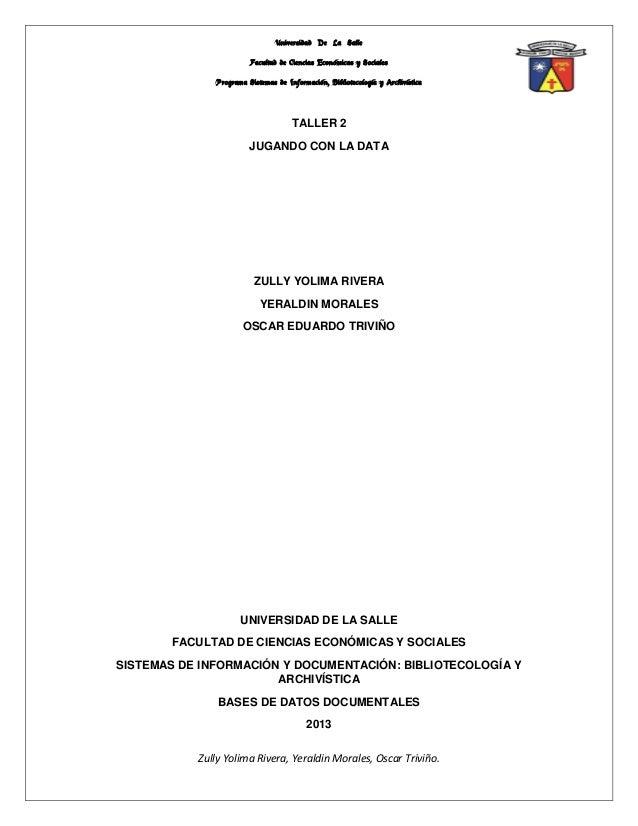 Universidad De La Salle                        Facultad de Ciencias Económicas y Sociales              Programa Sistemas d...