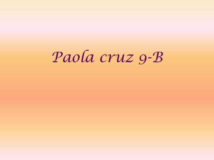 Paola cruz 9-B