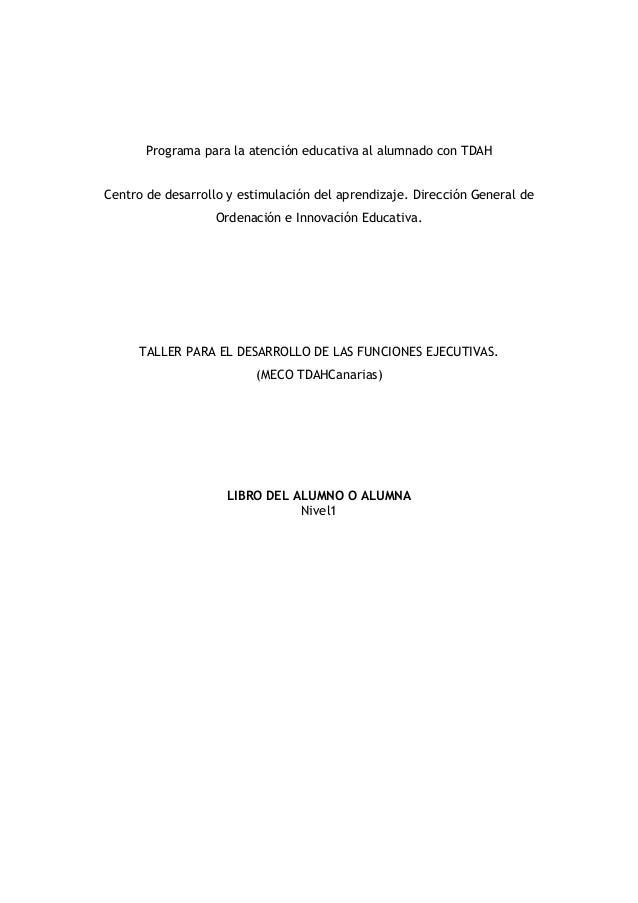 Programa para la atención educativa al alumnado con TDAH Centro de desarrollo y estimulación del aprendizaje. Dirección Ge...
