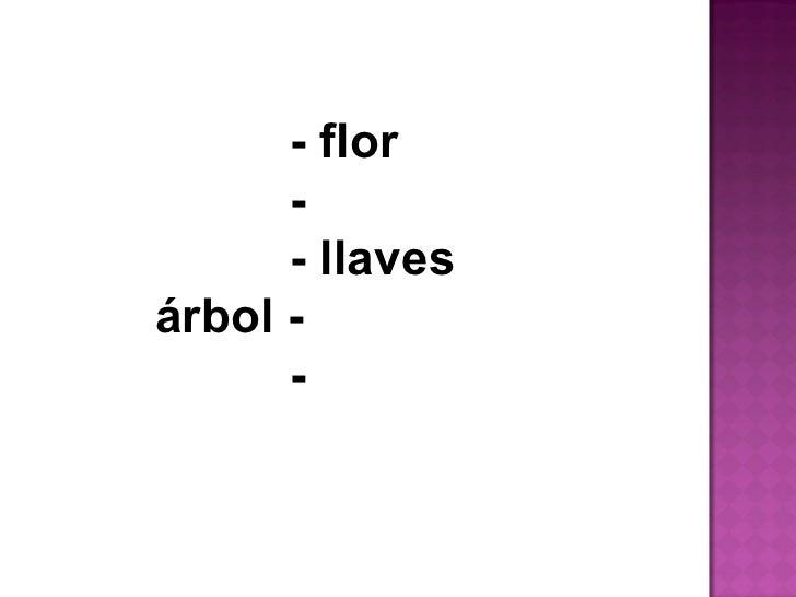 - flor  -  - llaves  árbol -  -