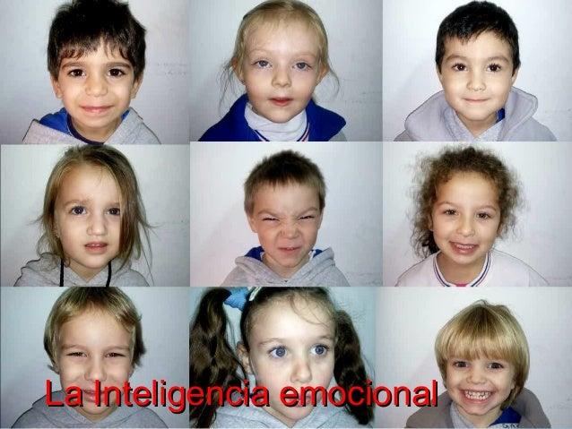 La Inteligencia emocionalLa Inteligencia emocional