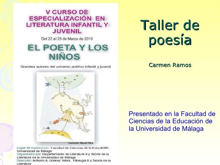 Taller de poesía Carmen Ramos Presentado en la Facultad de Ciencias de la Educación de la Universidad de Málaga