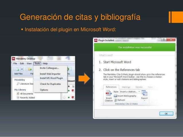 Generación de citas y bibliografía   Instalación del plugin en Microsoft Word: