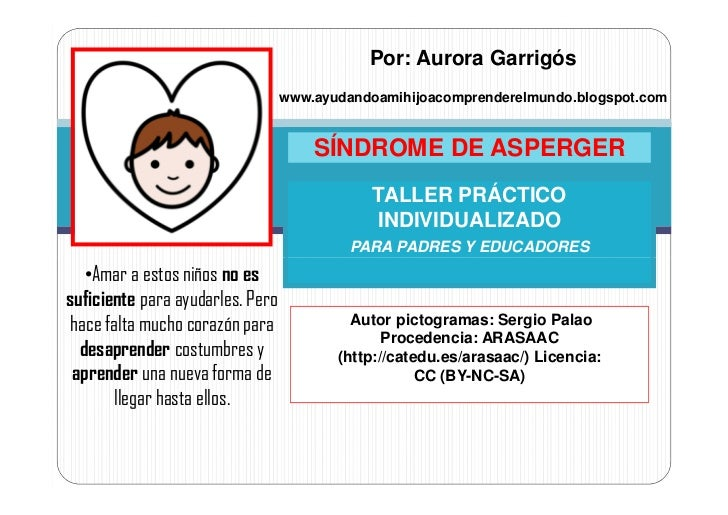 Por: Aurora Garrigós                                  www.ayudandoamihijoacomprenderelmundo.blogspot.com                  ...