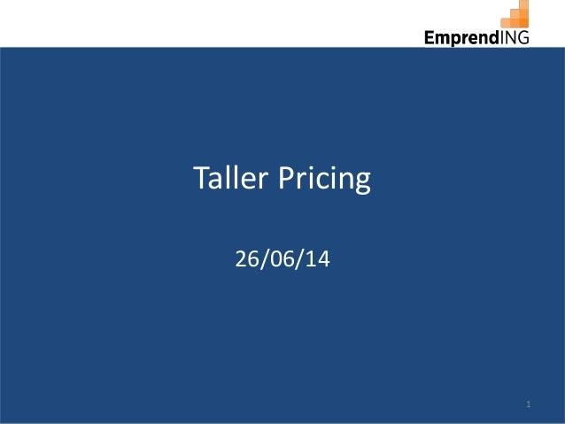 Taller Pricing 26/06/14 1