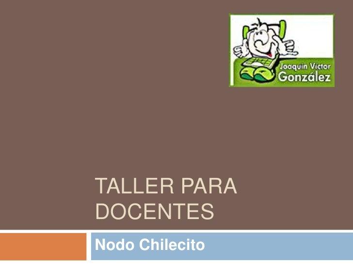 TALLER PARADOCENTESNodo Chilecito