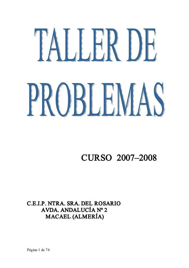 Página1de74 CURSO2007–2008 C.E.I.P.NTRA.SRA.DELROSARIO AVDA.ANDALUCÍANº2 MACAEL(ALMERÍA)