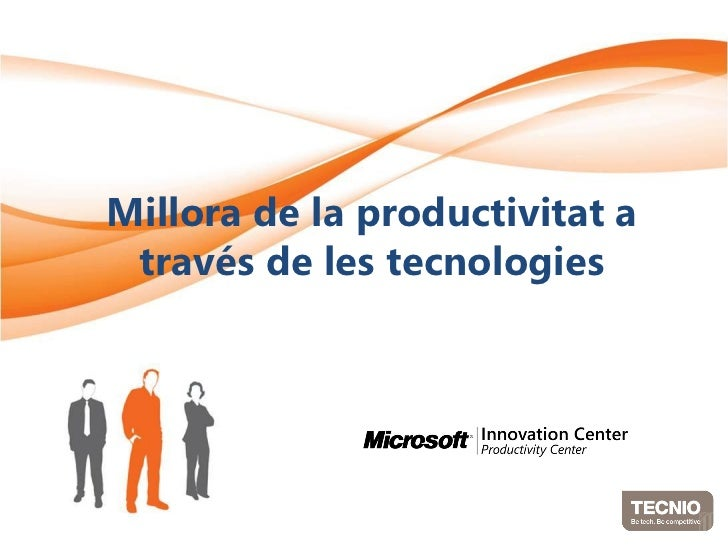 Millora de la productivitat a través de les tecnologies