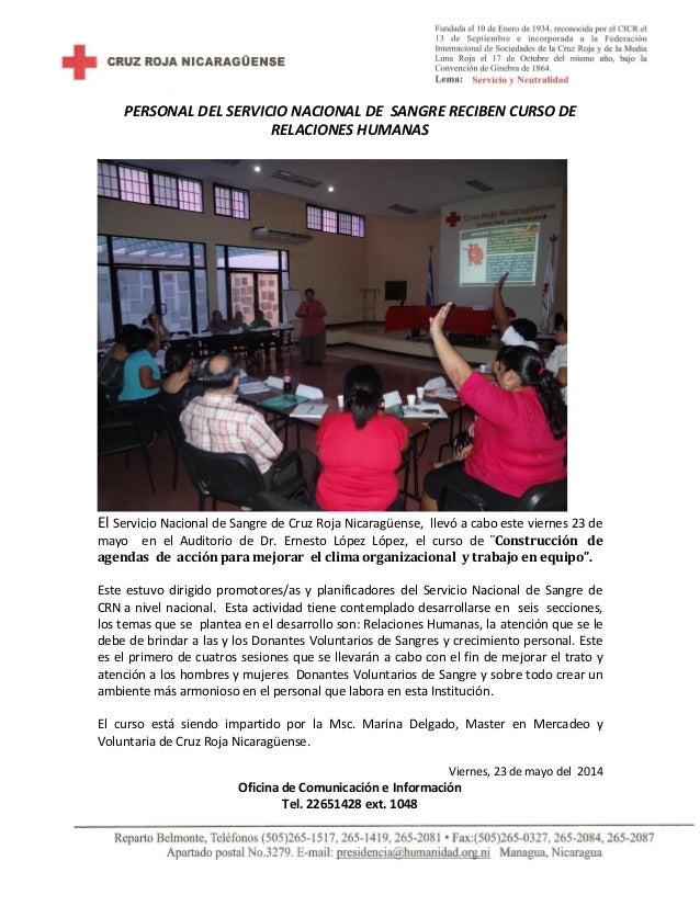 PERSONAL DEL SERVICIO NACIONAL DE SANGRE RECIBEN CURSO DE RELACIONES HUMANAS El Servicio Nacional de Sangre de Cruz Roja N...