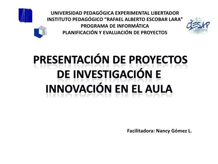 "UNIVERSIDAD PEDAGÓGICA EXPERIMENTAL LIBERTADORINSTITUTO PEDAGÓGICO ""RAFAEL ALBERTO ESCOBAR LARA""             PROGRAMA DE I..."