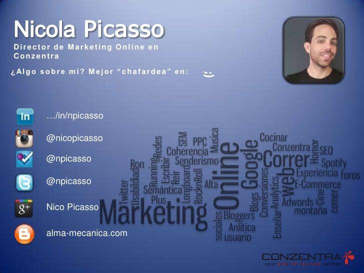 """Director de Marketing Online en Conzentra¿ Al g o s o b r e m i ? M e j o r """" c h a f a r d e a """" e n :                   ..."""