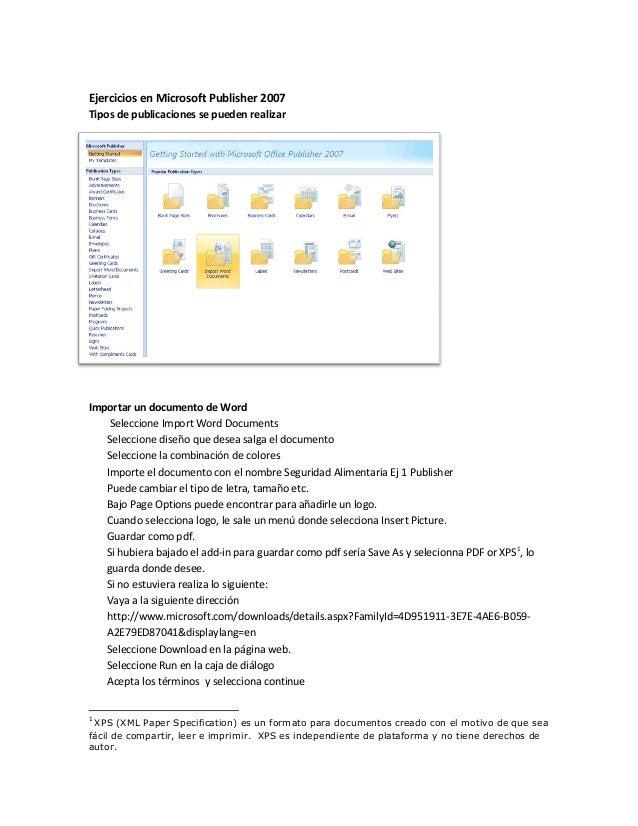 Ejercicios en Microsoft Publisher 2007 Tipos de publicaciones se pueden realizar Importar un documento de Word Seleccione ...