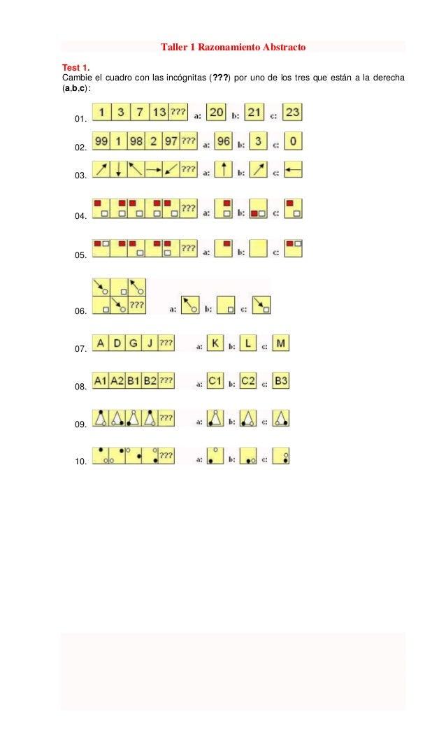 Taller 1 Razonamiento Abstracto Test 1. Cambie el cuadro con las incógnitas (???) por uno de los tres que están a la derec...