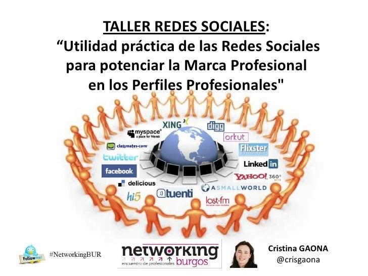 """TALLER REDES SOCIALES:""""Utilidad práctica de las Redes Sociales para potenciar la Marca Profesional     en los Perfiles Pro..."""