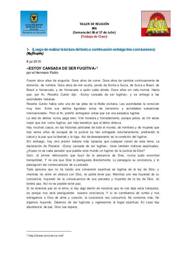 TALLER DE RELIGIÓN 806 (Semana del 06 al 17 de Julio) (Trabajo de Clase) 1- (Luegoderealizarlalecturadeltextoa continuació...