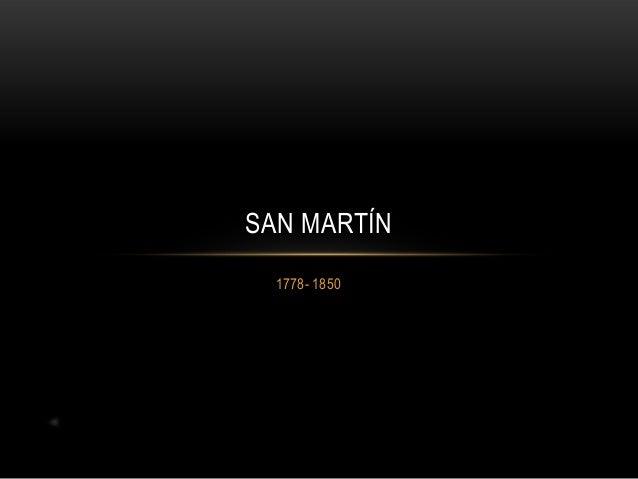 SAN MARTÍN 1778- 1850