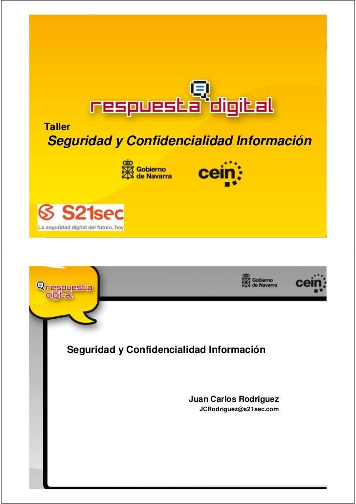 TallerSeguridad y Confidencialidad Información     Seguridad y Confidencialidad Información                             Ju...
