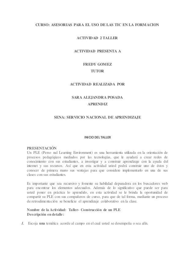 CURSO: ASESORIAS PARA EL USO DE LAS TIC EN LA FORMACION  ACTIVIDAD 2 TALLER  ACTIVIDAD PRESENTA A  FREDY GOMEZ  TUTOR  ACT...