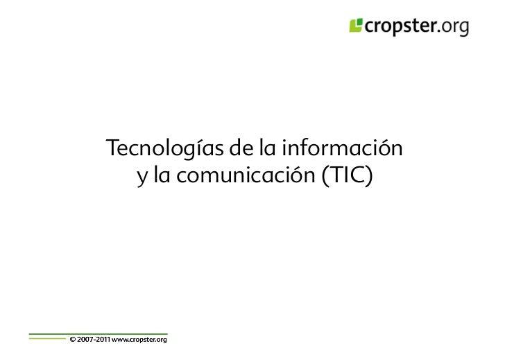 Tecnologías de la información   y la comunicación (TIC)
