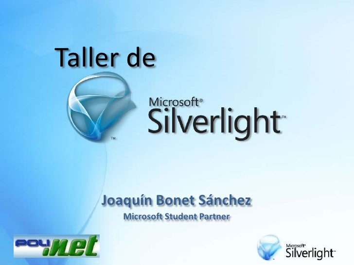 Taller de<br />Joaquín Bonet Sánchez<br />Microsoft StudentPartner<br />