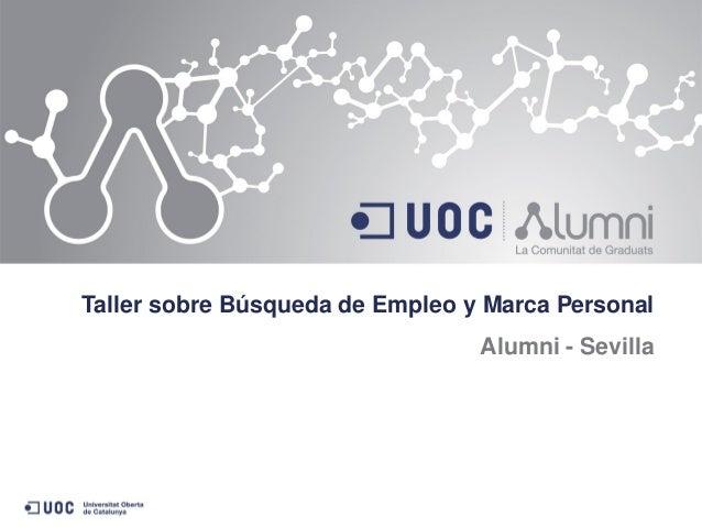 Taller sobre Búsqueda de Empleo y Marca Personal Alumni - Sevilla