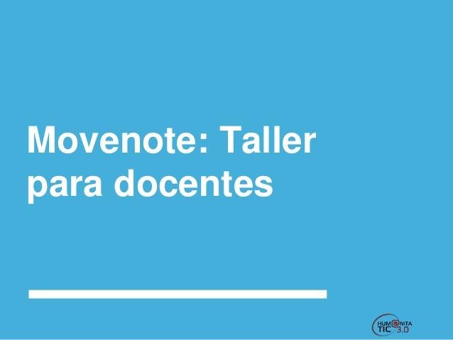 Movenote: Taller para docentes