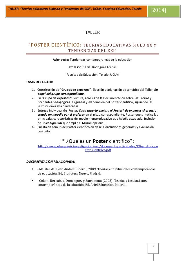 """TALLER: """"Teorías educativas Siglo XX y Tendencias del XXI"""". UCLM. Facultad Educación. Toledo [2014] 1 TALLER """"POSTER CIENT..."""