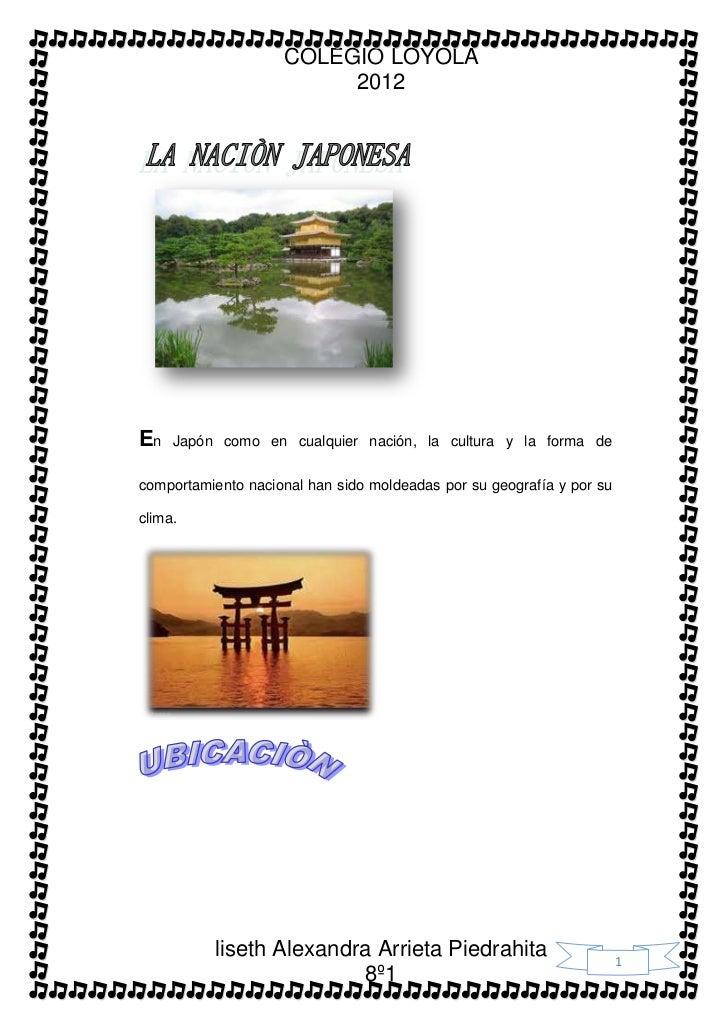 COLEGIO LOYOLA                         2012En   Japón como en cualquier nación, la cultura y la forma decomportamiento nac...
