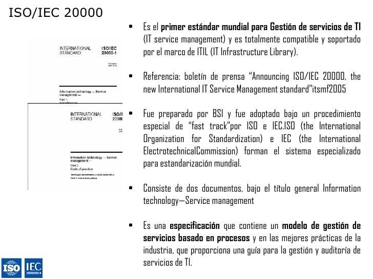 ISO/IEC 20000 | ITIL | UNE EN ISO 9001                        ISO/IEC 20000-1                                             ...