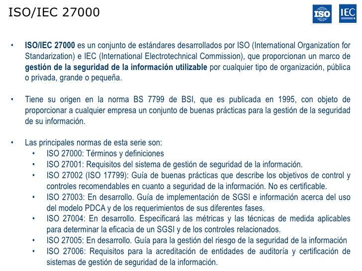Documentación del SGSI      •   Política de SGSI.      •   Objetivos del SGSI.      •   Definición del alcance.      •   D...