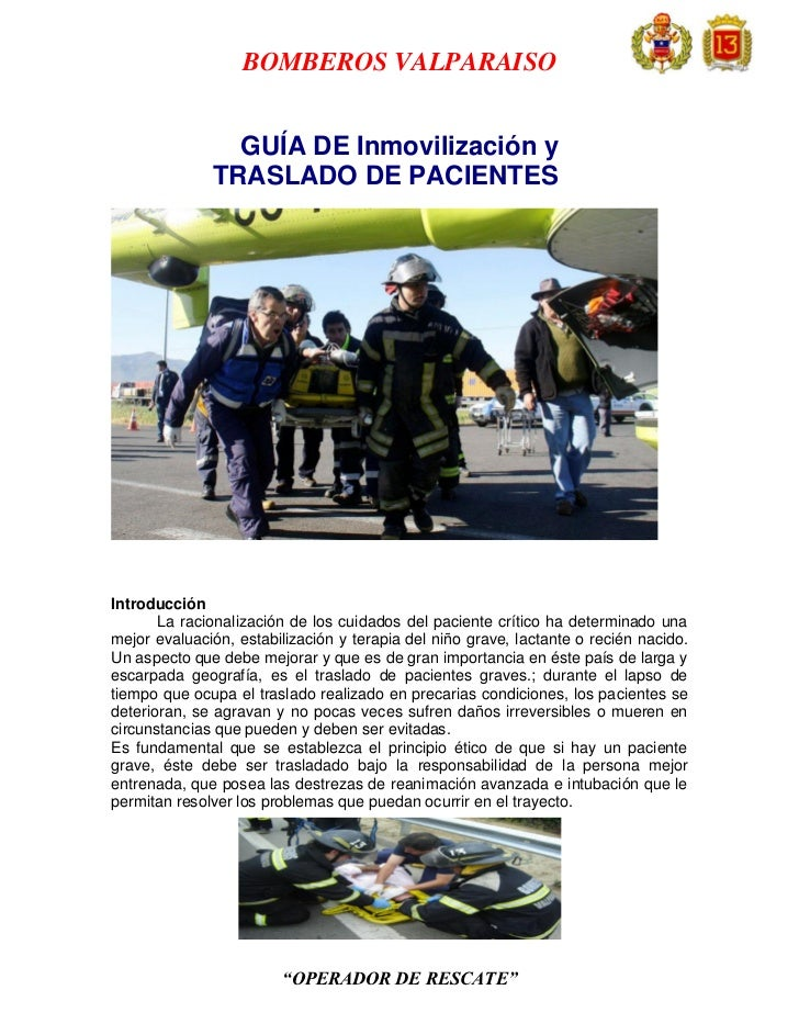 BOMBEROS VALPARAISO                GUÍA DE Inmovilización y              TRASLADO DE PACIENTESIntroducción       La racion...