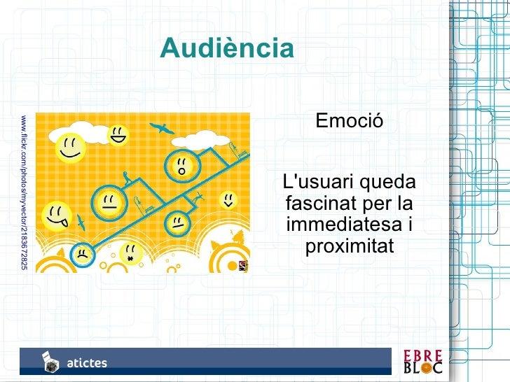 Audiència                                                          Emoció www.flickr.com/photos/myvector/2183672825       ...