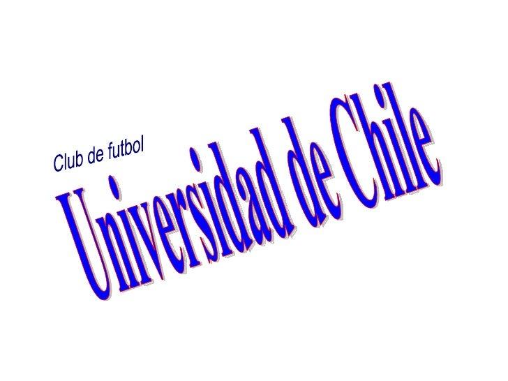 Universidad de Chile Club de futbol