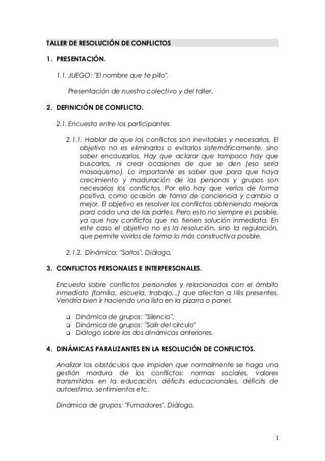 """TALLER DE RESOLUCIÓN DE CONFLICTOS 1. PRESENTACIÓN. 1.1.JUEGO: """"El nombre que te pillo"""". Presentación de nuestro colectivo..."""