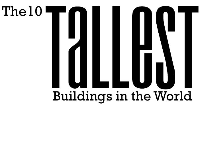 The10             Buildings in the World