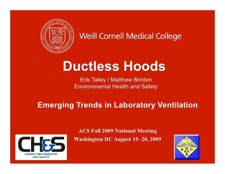 Ductless Hoods            Erik Talley / Matthew Brinton          Environmental Health and Safety   Emerging Trends in Labo...