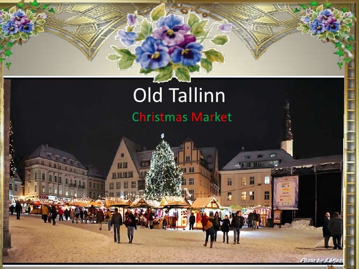 Old Tallinn<br />ChristmasMarket<br />