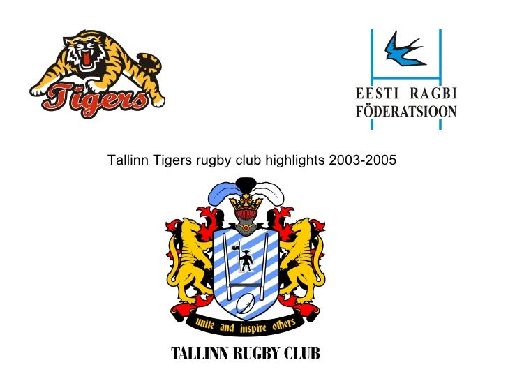 Tallinn Tigers rugby club highlights 2003-2005