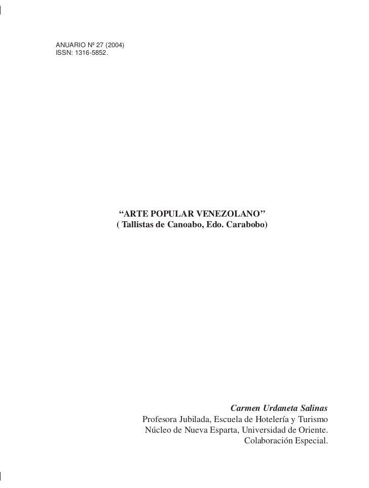 "Arte Popular Venezolano.ANUARIO Nº 27 (2004)ISSN: 1316-5852.                    ""ARTE POPULAR VENEZOLANO''                ..."