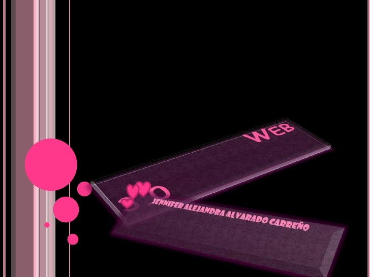 Web 3.0<br />Jennifer Alejandra Alvarado Carreño<br />