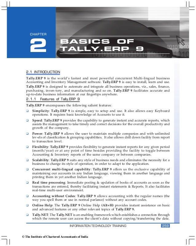 Basics of Tally.ERP 9      CHAPTER     2                      BASICS OF                            TALLY.ERP 9   2.1 INTRO...