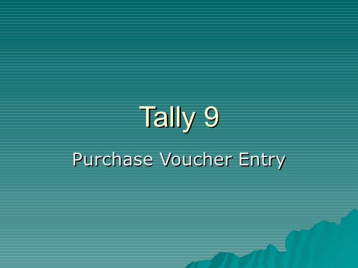 Tally 9 Purchase Voucher Entry