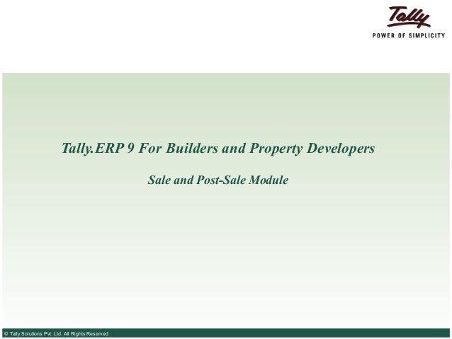 Tally.ERP 9 For Builders and Property Developers                                                  Sale and Post-Sale Modul...