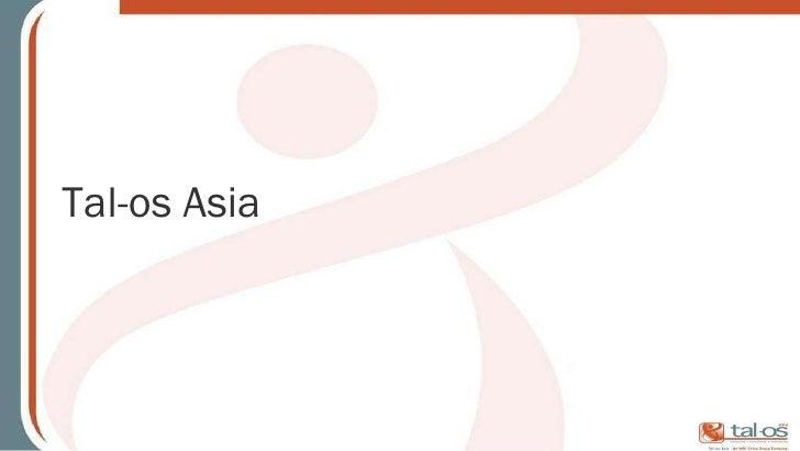 Tal-os Asia