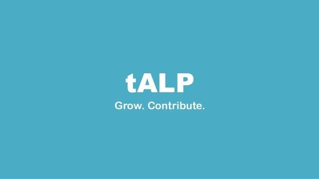 tALP Grow. Contribute.
