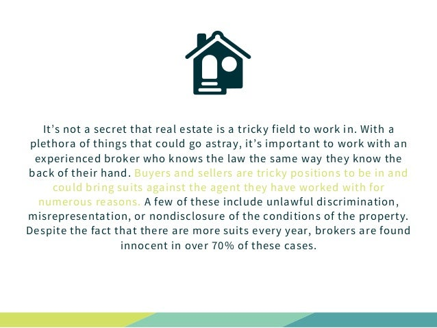 It's not a secret that real estate is a tricky field to work in. With a plethora of things that could go astray, it's impo...