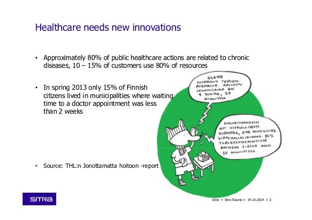 • Approximately 80% of public healthcare actions are related to chronic diseases, 10 – 15% of customers use 80% of resourc...
