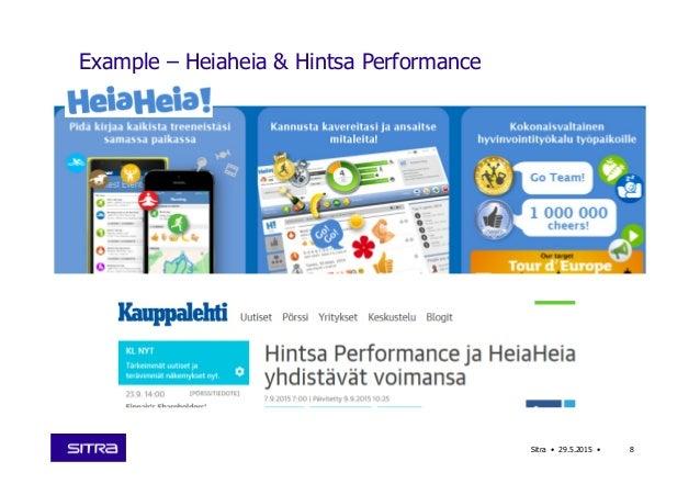 Example – Heiaheia & Hintsa Performance Sitra • 29.5.2015 • 8