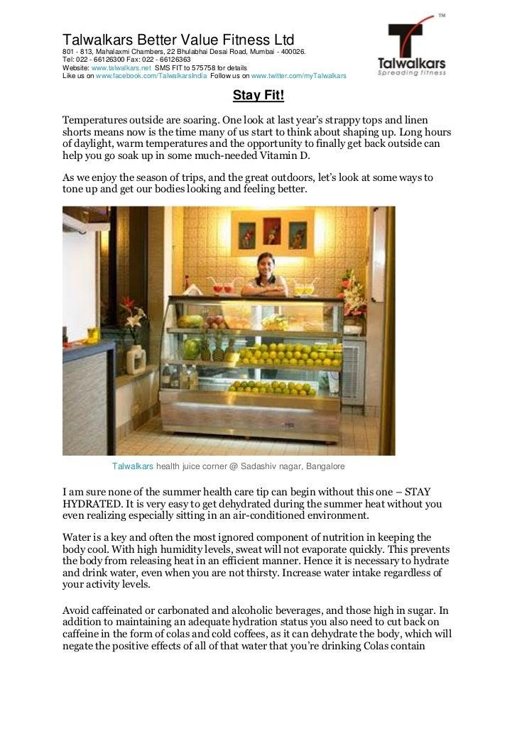Talwalkars Better Value Fitness Ltd801 - 813, Mahalaxmi Chambers, 22 Bhulabhai Desai Road, Mumbai - 400026.Tel: 022 - 6612...